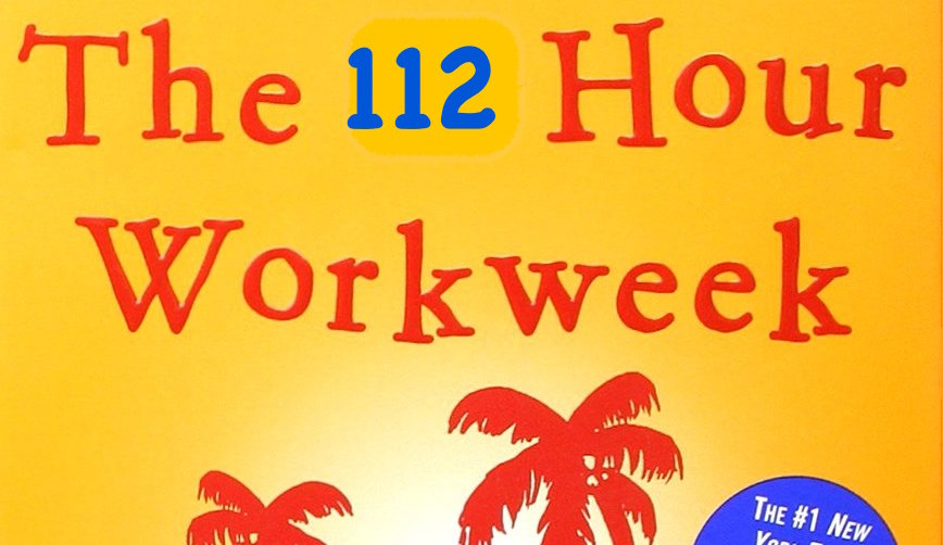 112 hour workweek